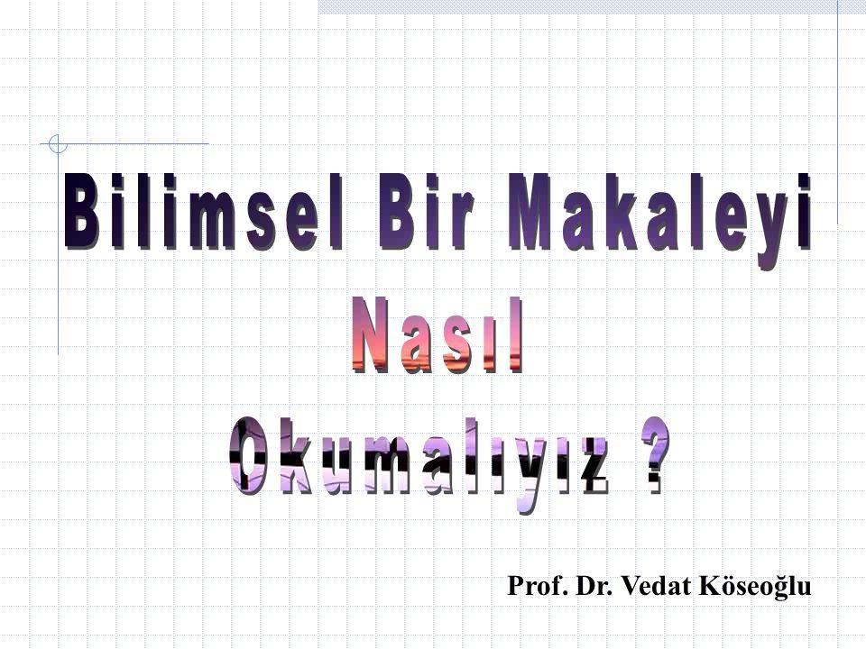 Prof. Dr. Vedat Köseoğlu
