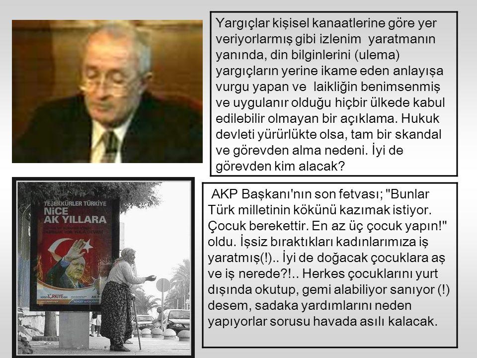 Aynı kişi, Avrupa İnsan Hakları Mahkemesi'nin türbanla ilgili kararını tanımadığını şu sözlerle ifade etmişti;