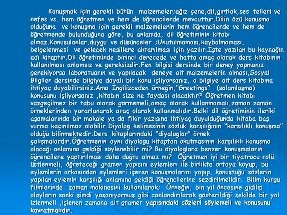 DİL ÖĞRETİMİNDE KULLANILAN YÖNTEMLER 1.Dilbilgisi-Çeviri yöntemi (Grammer-Traslation Method) 2.
