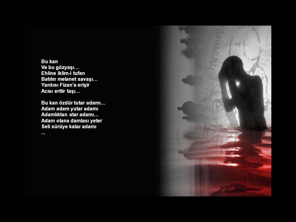 Vurulmuş Telafer'in telli turnası Şah Hüseyin aşkına Susuz kalmış Kerbela yürekler yanıyor… Bedbaht el derilmiş Erbil Hoyrat dil kırılmış Kerkük Ay dö