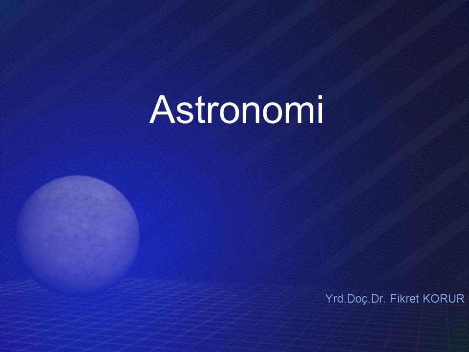 Astronomi Yrd.Doç.Dr. Fikret KORUR