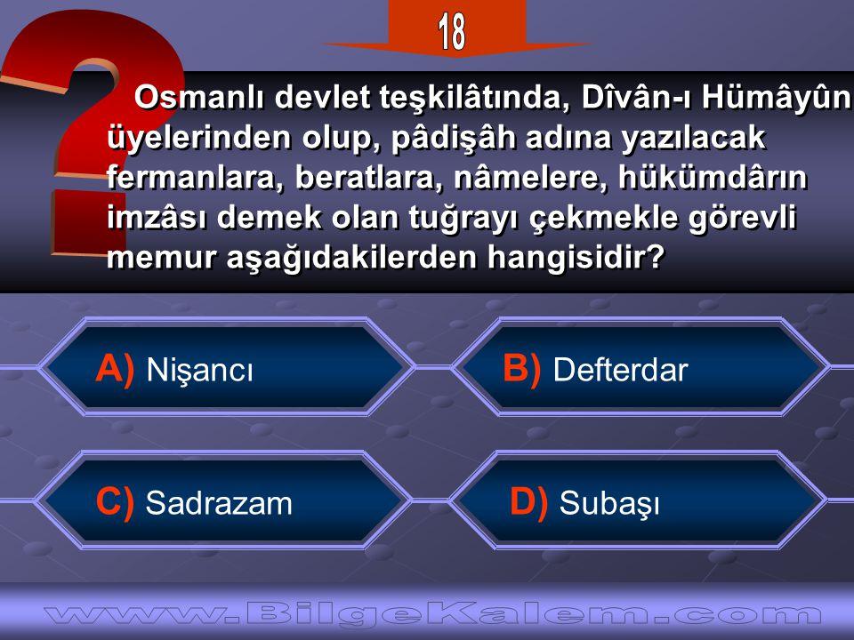 Osmanlı devlet teşkilâtında, Dîvân-ı Hümâyûn üyelerinden olup, pâdişâh adına yazılacak fermanlara, beratlara, nâmelere, hükümdârın imzâsı demek olan t