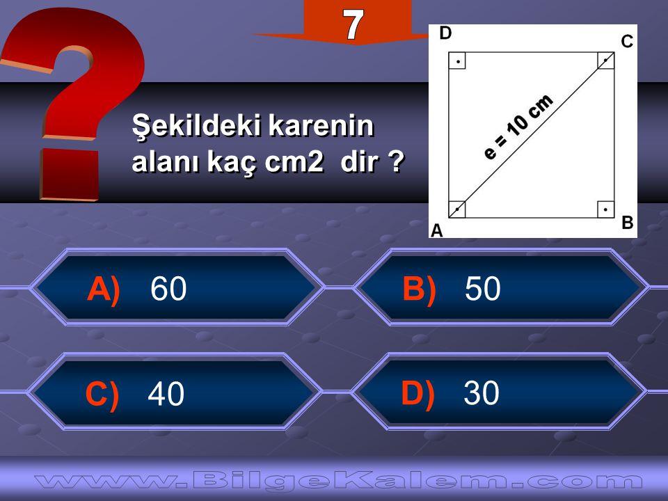 Şekildeki karenin alanı kaç cm2 dir ? Şekildeki karenin alanı kaç cm2 dir ? C) 40 A) 60 B) 50 D) 30