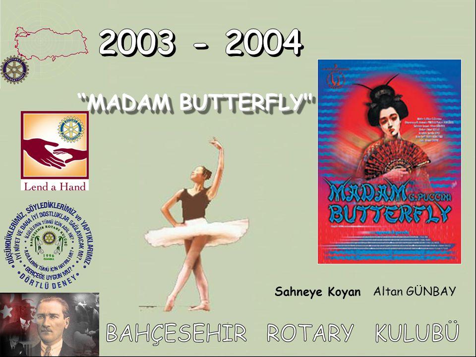"""Sahneye KoyanAltan GÜNBAY """"MADAM BUTTERFLY"""