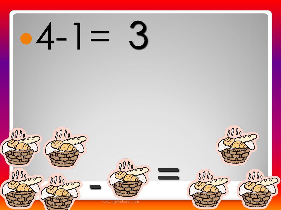  3-2= - = 1...www.egitimhane.com...