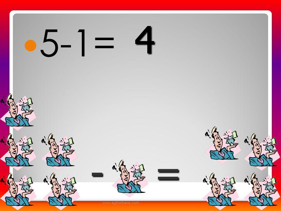  7-1= -= 6...www.egitimhane.com...