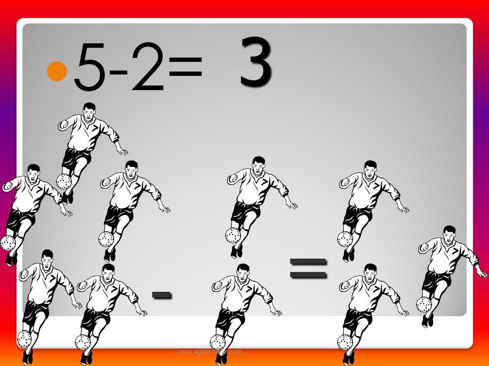  5-4= - = 1...www.egitimhane.com...