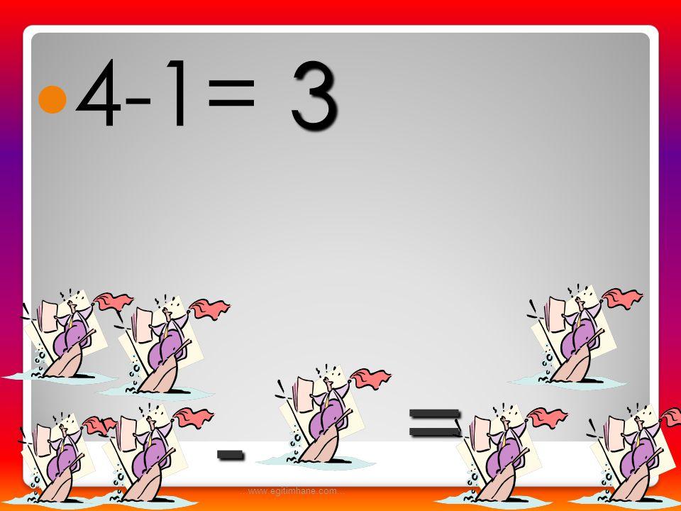  5-3= -= 2...www.egitimhane.com...