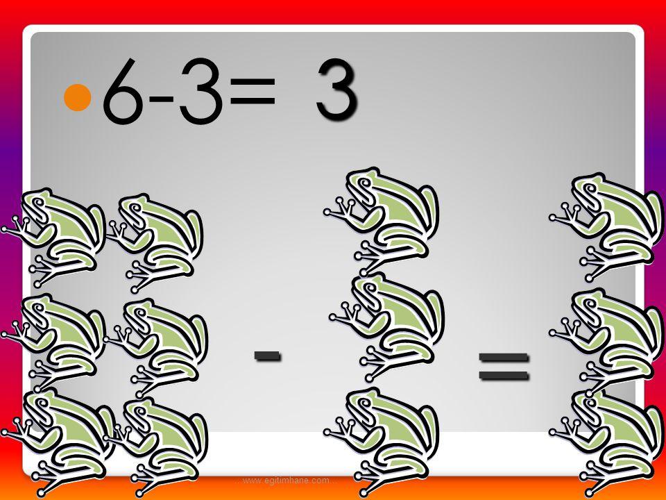  4-1= - = 3...www.egitimhane.com...