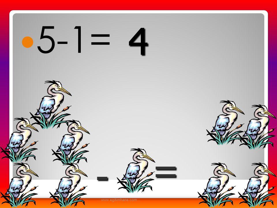  6-2= - = 4...www.egitimhane.com...