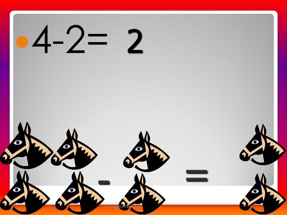  5-1= - = 4...www.egitimhane.com...