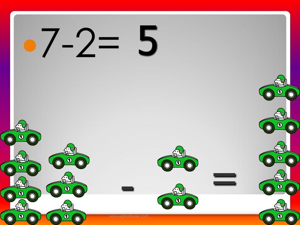  8-2= - = 6...www.egitimhane.com...