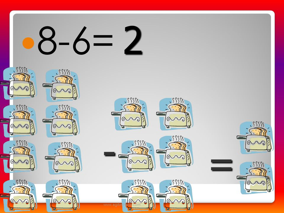  6-5= - = 1...www.egitimhane.com...