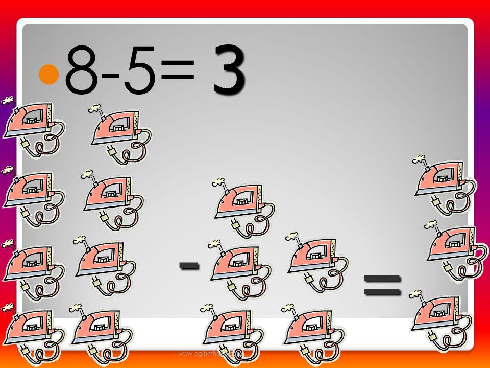  8-6= - = 2...www.egitimhane.com...