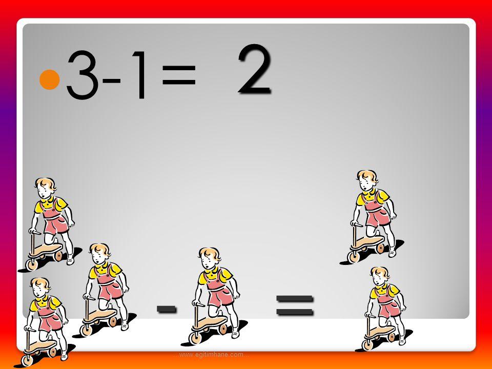  6-1= - = 5...www.egitimhane.com...