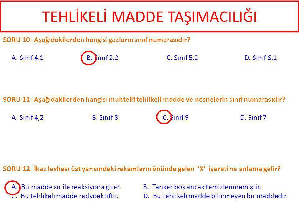 SORU 12: İkaz levhası üst yarısındaki rakamların önünde gelen