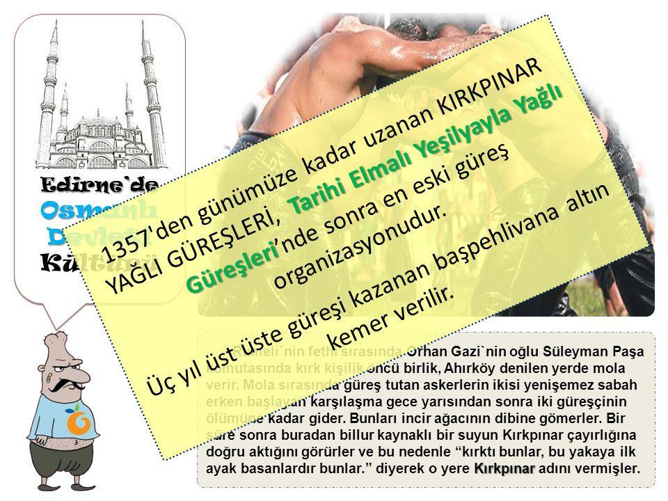 Edirne'de Osmanlı Devleti Osmanlı Devleti eserleriEdirne'de Sokollu Hamamı, Edirne'nin merkezinde, Üç Şerefeli Cami'nin karşısındadır ve Sokullu Mehmet Paşa Mimar Sinan'a yaptırmıştır.