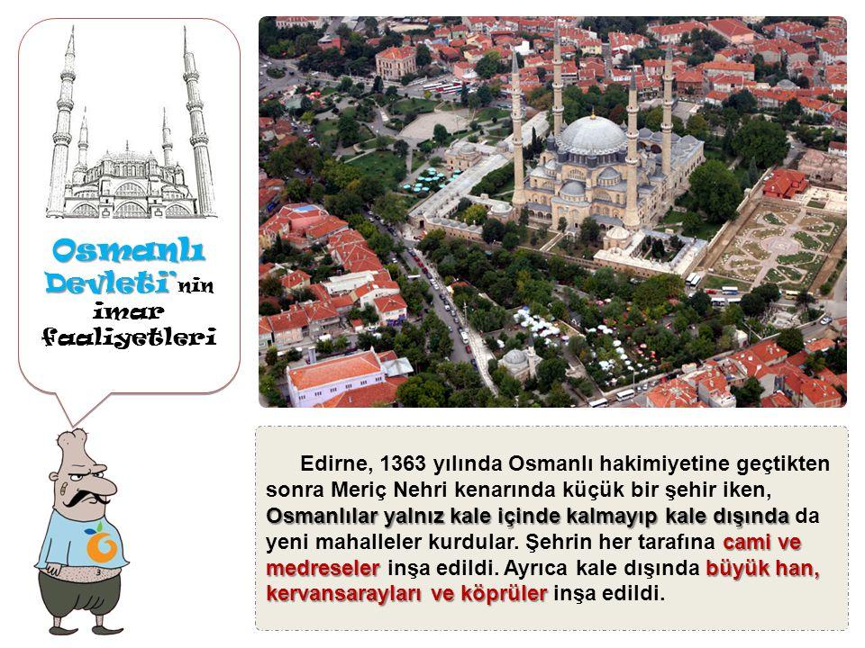 Edirne Osmanlı Devleti' ne zaman Osmanlı Devleti' ne katılmı ş tır?Edirne Edirne Sazlıdere Savaşı I.Murat Edirne (o zamanki adıyla Hadrianopolis), 136