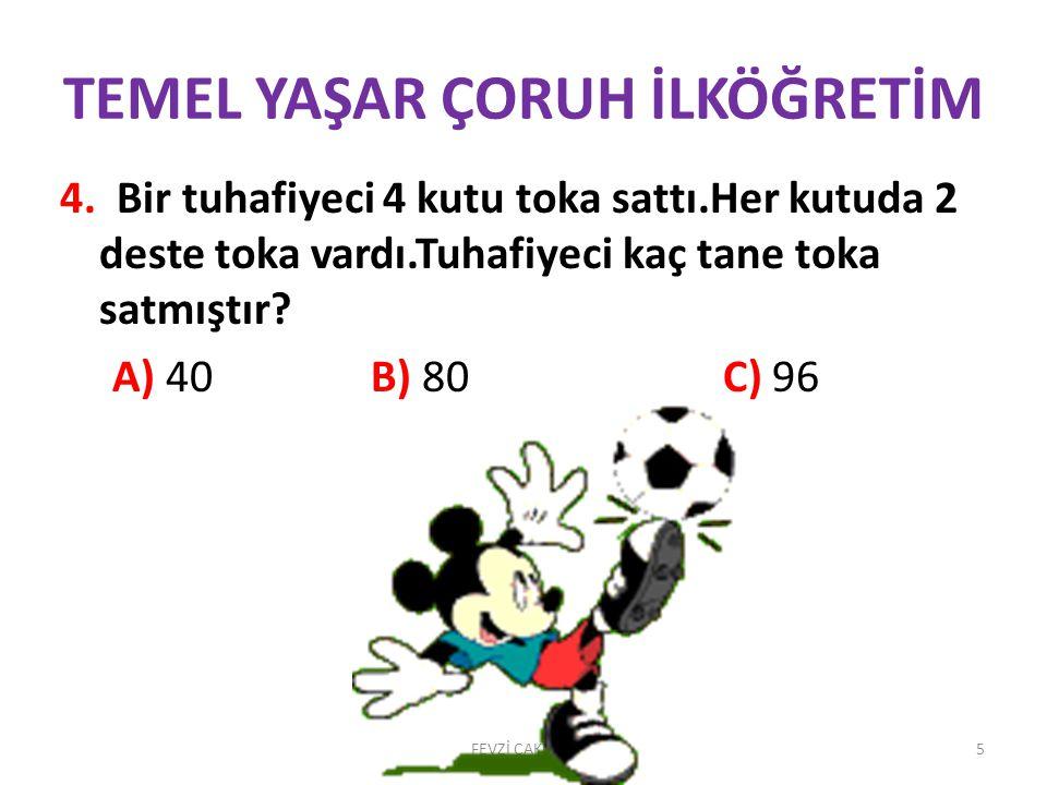 TEMEL YAŞAR ÇORUH İLKÖĞRETİM FEVZİ ÇAKMAK25 24)Aşağıdaki cümlelerin hangisinde yazım yanlışı vardır A)Ahmet Emre'ye bağırdı.