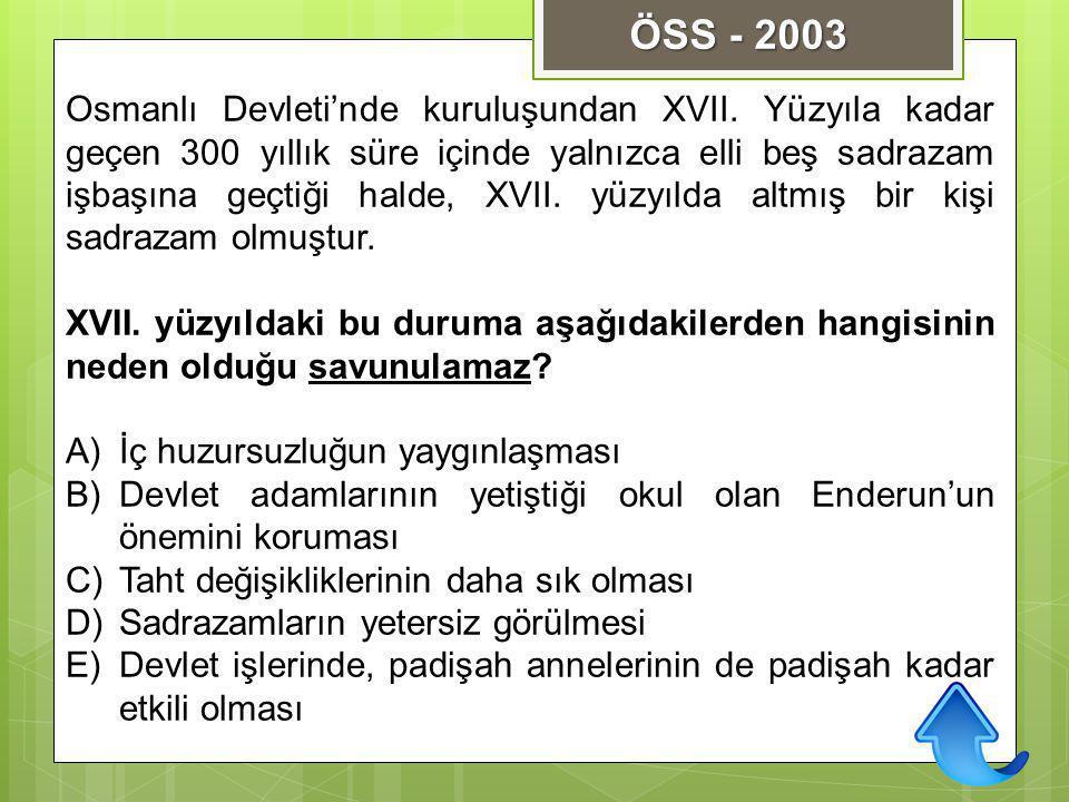 Osmanlı Devleti'nde kuruluşundan XVII. Yüzyıla kadar geçen 300 yıllık süre içinde yalnızca elli beş sadrazam işbaşına geçtiği halde, XVII. yüzyılda al