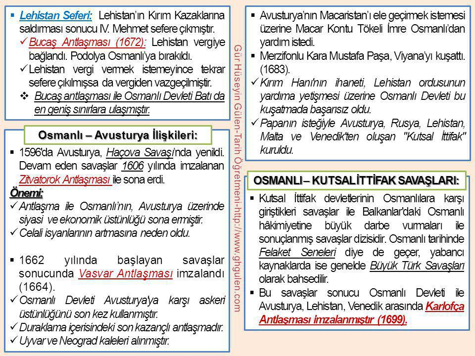  Lehistan Seferi: Lehistan'ın Kırım Kazaklarına saldırması sonucu IV. Mehmet sefere çıkmıştır.  Bucaş Antlaşması (1672): Lehistan vergiye bağlandı.
