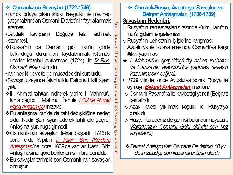  Osmanlı-Rus Savaşı ve Küçük Kaynarca Antlaşması (1768-1774) Savaşın Nedeni; o Rusya'nın sıcak denizlere açılma politikası.