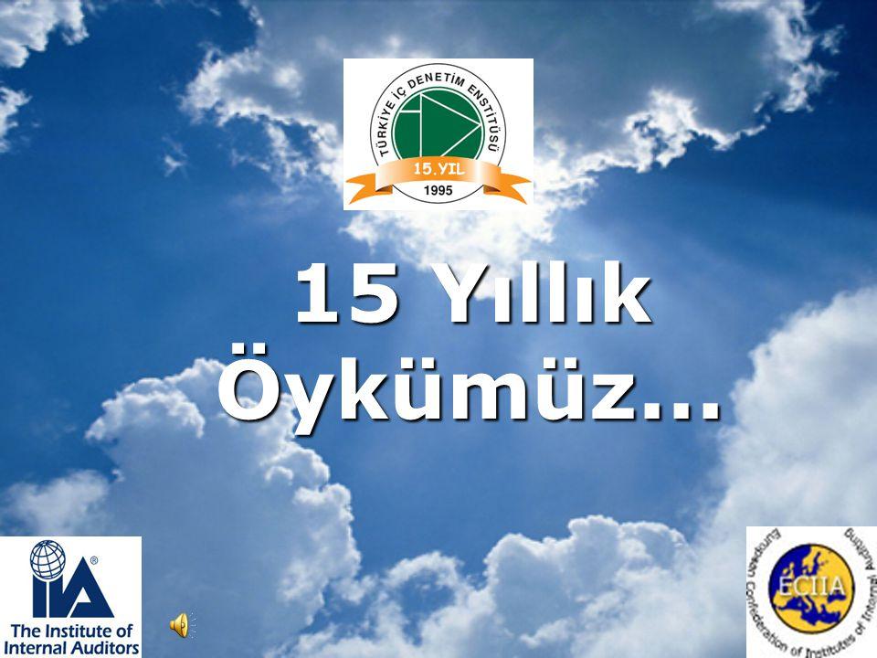 PAYLAŞARAK BÜYÜYECEĞİMİZ DAHA NİCE 15 YILLARA...