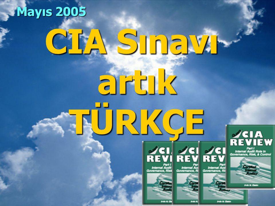 Mayıs 2005 CIA Sınavı artık TÜRKÇE