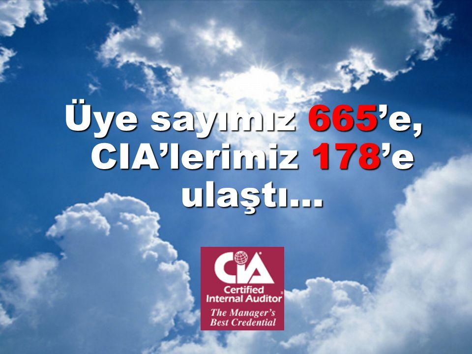 Üye sayımız 665'e, CIA'lerimiz 178'e ulaştı...