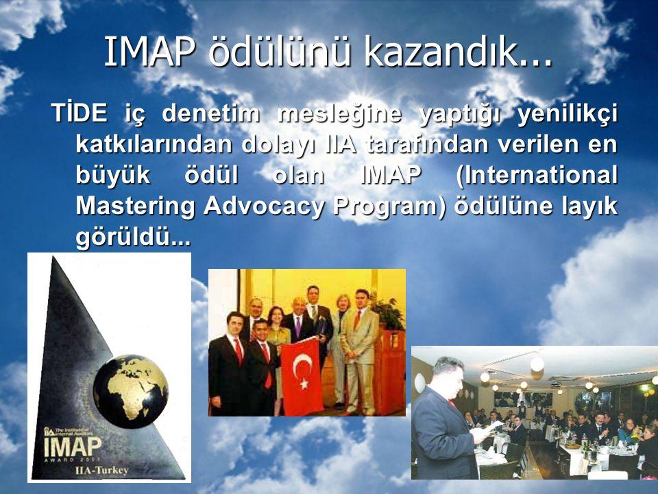 IMAP ödülünü kazandık... TİDE iç denetim mesleğine yaptığı yenilikçi katkılarından dolayı IIA tarafından verilen en büyük ödül olan IMAP (Internationa