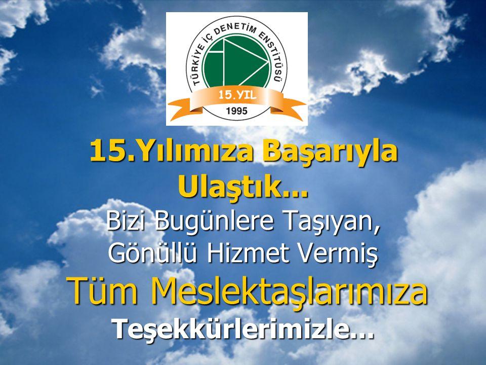15.Yılımıza Başarıyla Ulaştık... Bizi Bugünlere Taşıyan, Gönüllü Hizmet Vermiş Tüm Meslektaşlarımıza Teşekkürlerimizle...