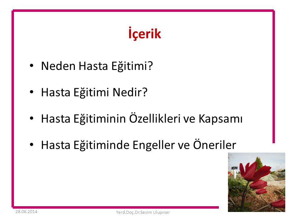 HASTA EĞİTİMİNDE ENGELLER • EĞİTİM İÇİN ZAMAN YOK!!!!.