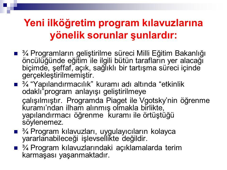  ¾ Programların geliştirilme süreci Milli Eğitim Bakanlığı öncülüğünde eğitim ile ilgili bütün tarafların yer alacağı biçimde, şeffaf, açık, sağlıklı