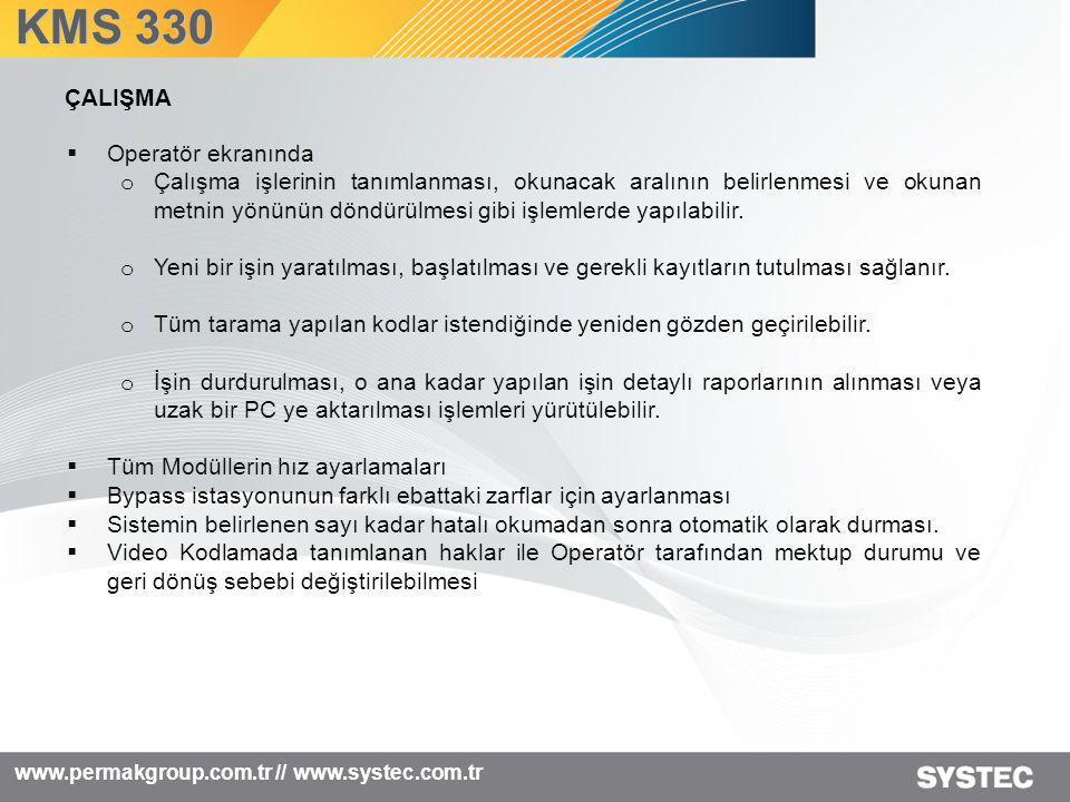 www.permakgroup.com.tr // www.systec.com.tr  Operatör ekranında o Çalışma işlerinin tanımlanması, okunacak aralının belirlenmesi ve okunan metnin yön