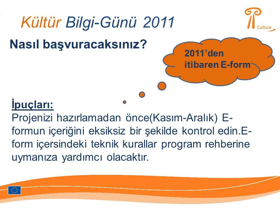 Kültür Bilgi-Günü 2011 Kimler başvurabilir.
