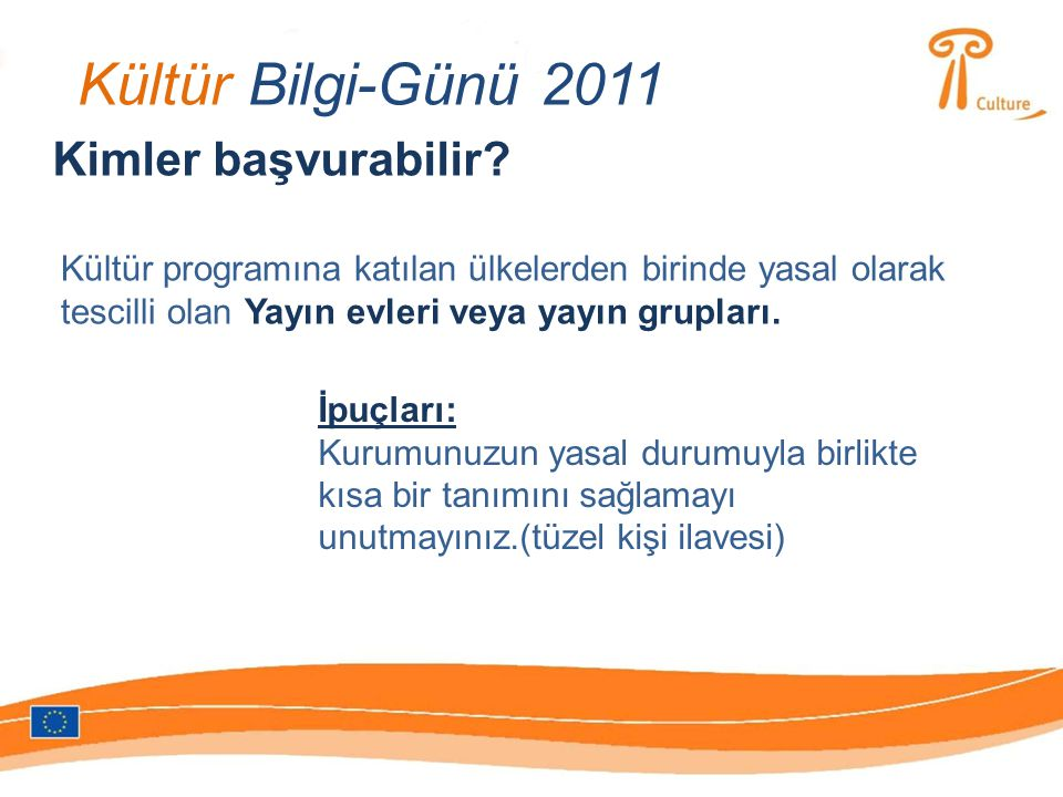 Kültür Bilgi-Günü 2011 Seçim süreci: 1.