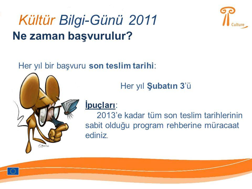 Kültür Bilgi-Günü 2011 Ne zaman başvurulur.