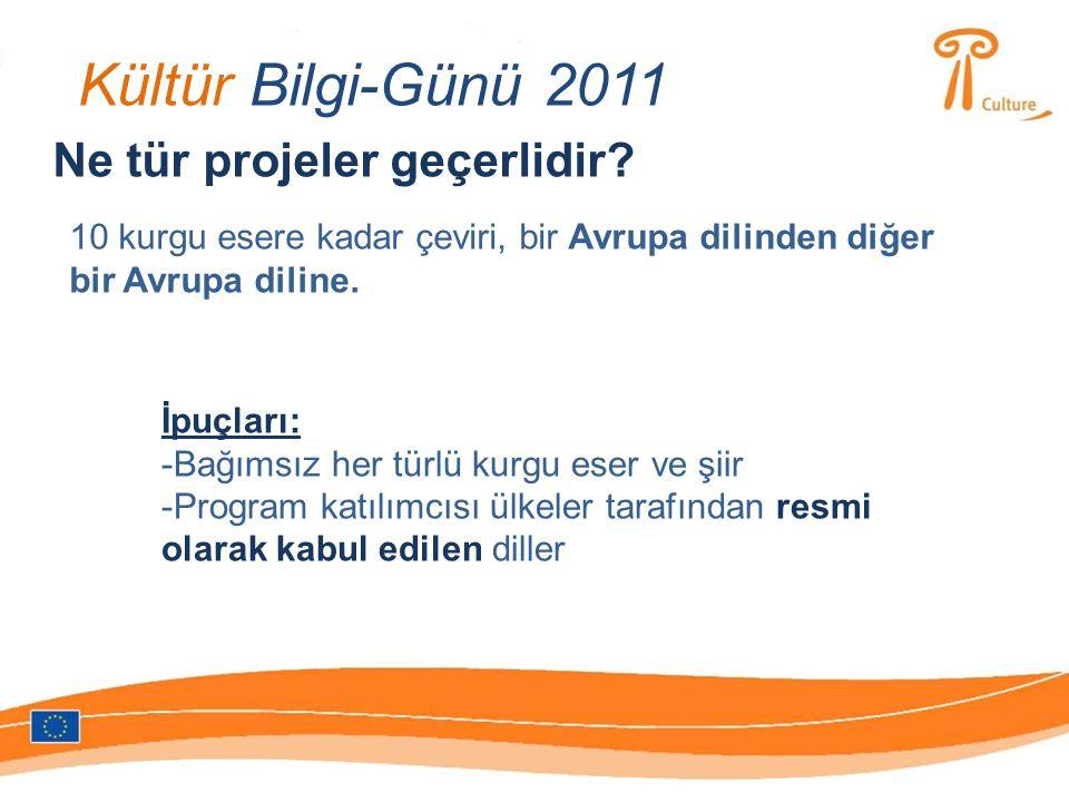 Kültür Bilgi-Günü 2011 Ne tür projeler geçerlidir.