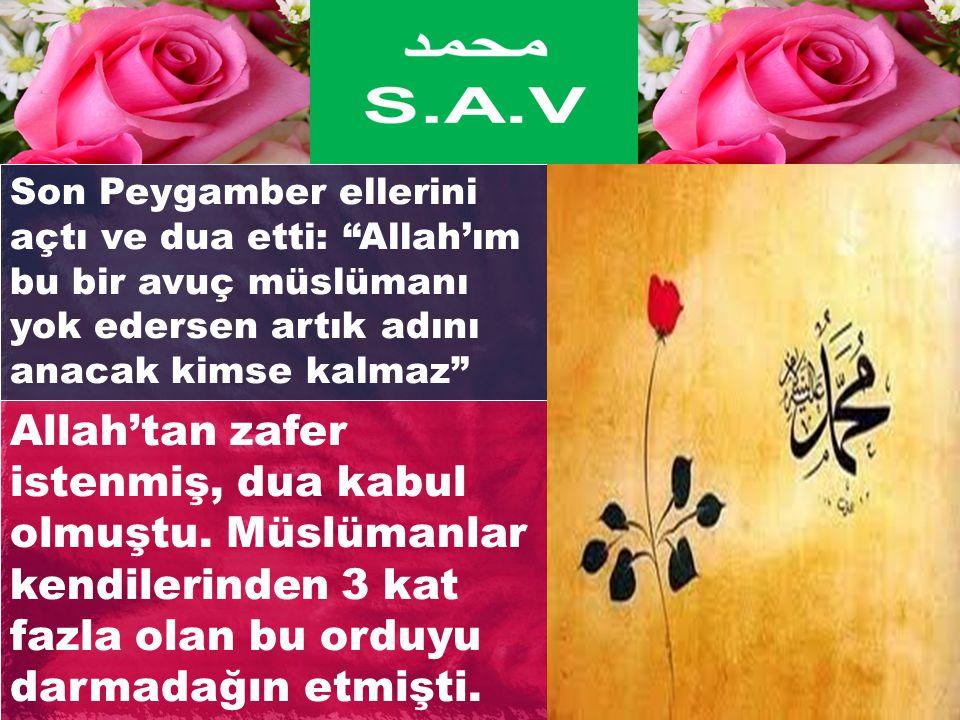 """Son Peygamber ellerini açtı ve dua etti: """"Allah'ım bu bir avuç müslümanı yok edersen artık adını anacak kimse kalmaz"""" Allah'tan zafer istenmiş, dua ka"""