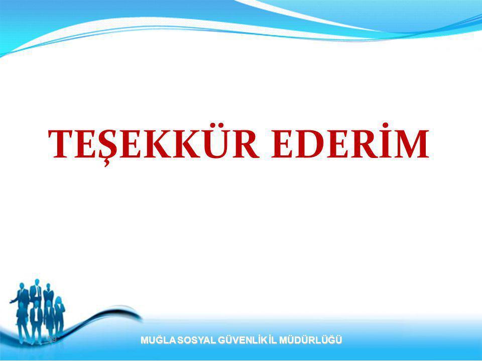 TEŞEKKÜR EDERİM MUĞLA SOSYAL GÜVENLİK İL MÜDÜRLÜĞÜ 39