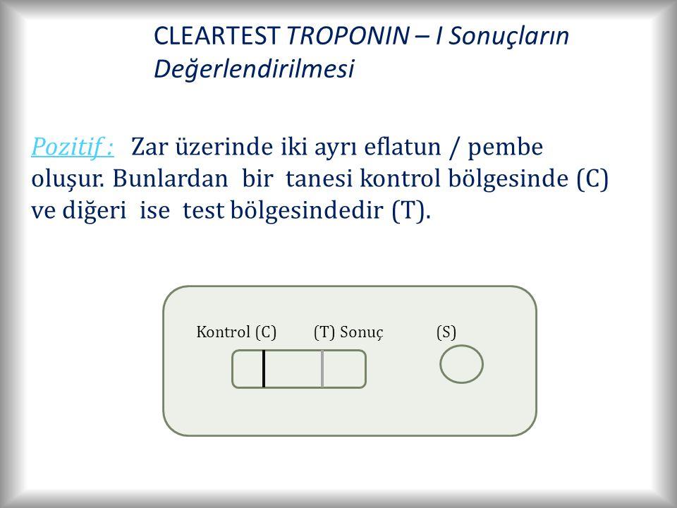 CLEARTEST TROPONIN – I Sonuçların Değerlendirilmesi Kontrol (C)(T) Sonuç(S) Pozitif : Zar üzerinde iki ayrı eflatun / pembe oluşur.