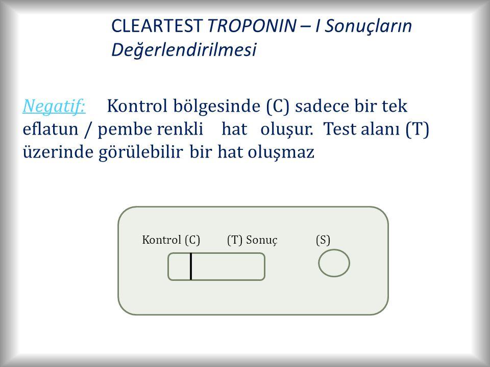 CLEARTEST TROPONIN – I Sonuçların Değerlendirilmesi Kontrol (C)(T) Sonuç(S) Negatif: Kontrol bölgesinde (C) sadece bir tek eflatun / pembe renkli hat oluşur.