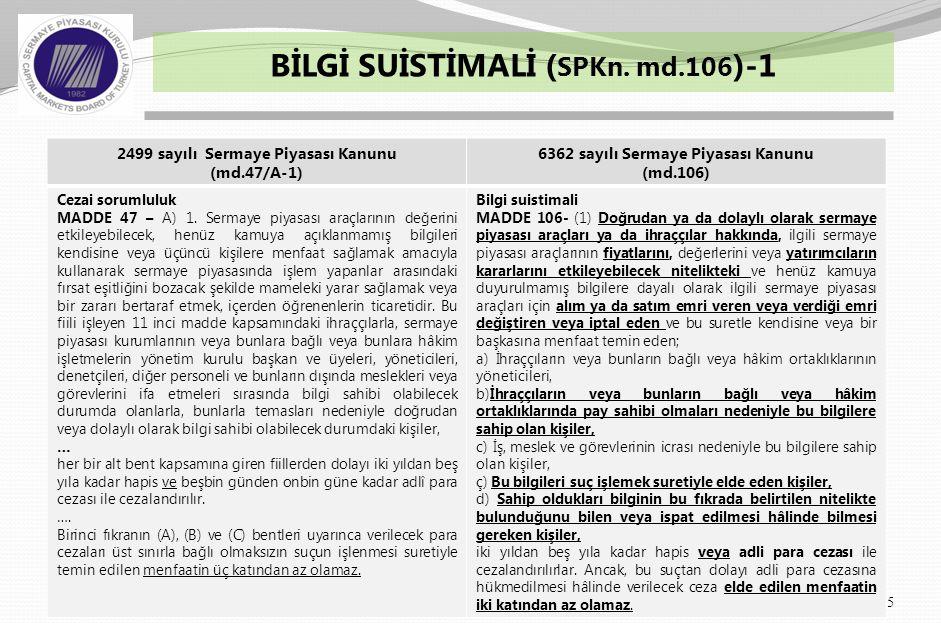 BİLGİ SUİSTİMALİ ( SPKn. md.106 )-2 6