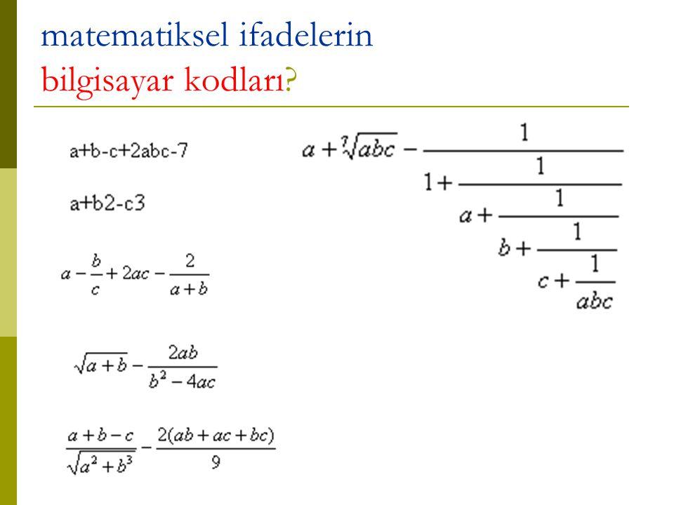 matematiksel ifadelerin bilgisayar kodları?