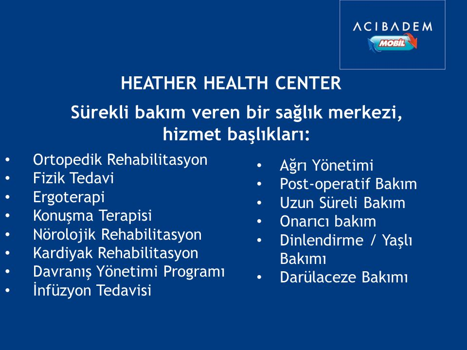 Sürekli Bakım Merkezi Hastaların tedavi sonrası kontrol ve yaşam alışkanlıklarının düzenlenmesi veya risk grubu kişilere ulaşım zorlukları gibi nedenl