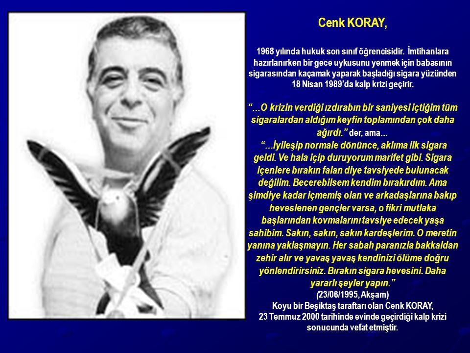 Cenk KORAY, 1968 yılında hukuk son sınıf öğrencisidir. İmtihanlara hazırlanırken bir gece uykusunu yenmek için babasının sigarasından kaçamak yaparak