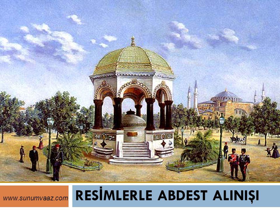 RES İ MLERLE ABDEST ALINIŞI www.sunumvaaz.com