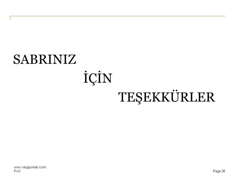 PwC SABRINIZ İÇİN TEŞEKKÜRLER www.vergiportali.com/ Page 38