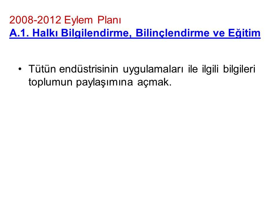 2008-2012 Eylem Planı A.1.