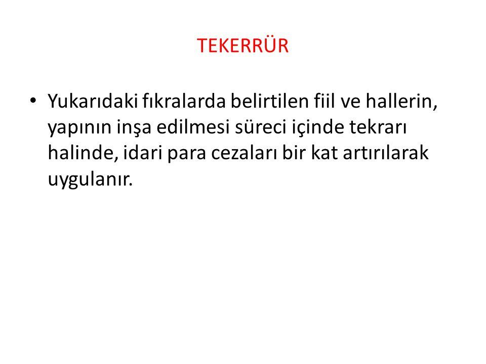 PARA CEZALARININ FAİZSİZ İADESİ • Yukarıdaki fıkralar uyarınca tahsil olunan idari para cezaları, aynı fiil nedeniyle 26/9/2004 tarihli ve 5237 sayılı Türk Ceza Kanununun 184 üncü maddesine göre mahkûm olanlara faizsiz olarak iade edilir.Kanununun